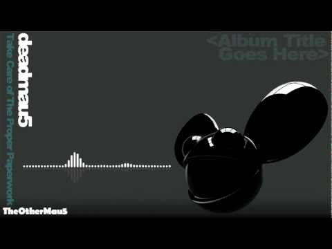 Deadmau5 - Take Care of the Proper Paperwork 1080p || HD