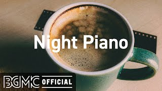 Night Piano: Relaxing Piano Jazz Instrumental Music for Studying, Resting