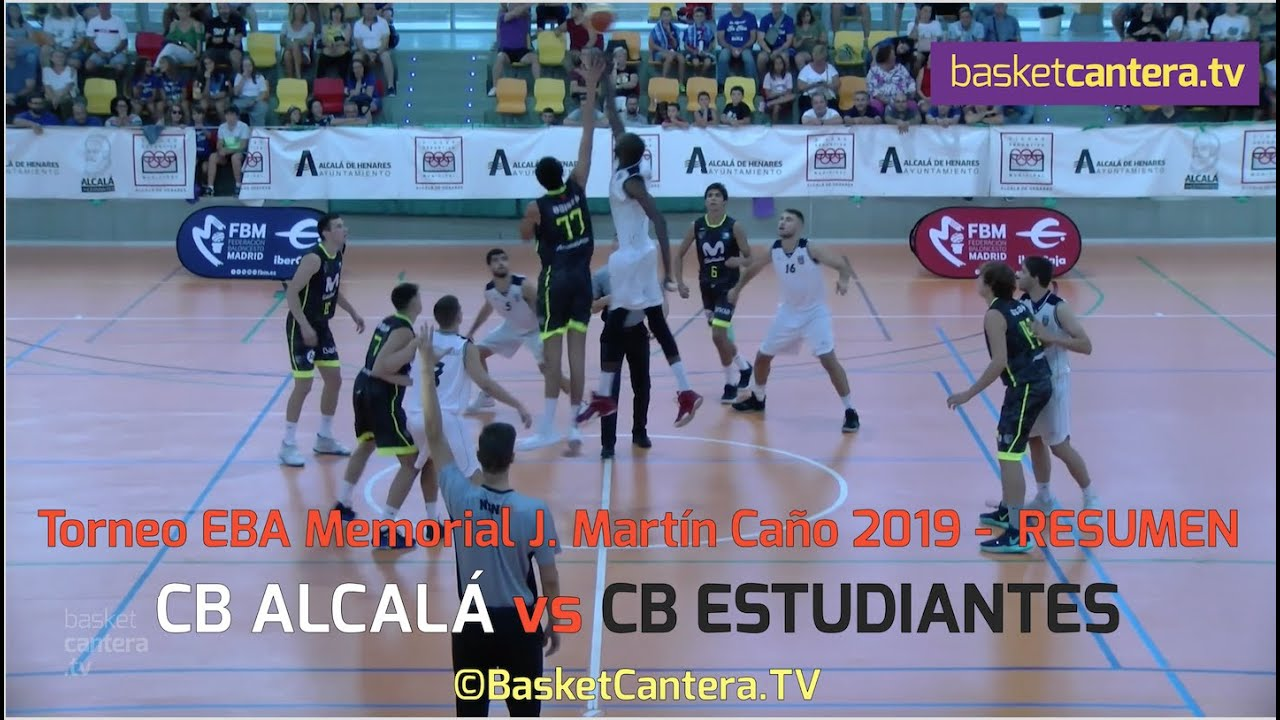 EBA - CB ALCALÁ vs CB ESTUDIANTES (Resumen). Torneo Memorial J. Martín Caño 2019 (BasketCantera.TV)