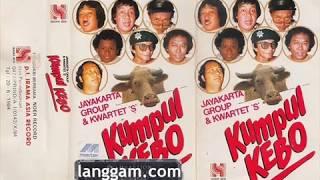 JAYAKARTA GROUP & KWARTET S - KUMPUL KEBO (BAGIAN PERTAMA)