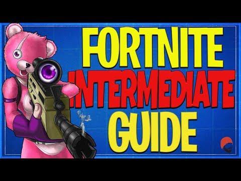 FORTNITE Ultimate Intermediate Guide To Battle Royale