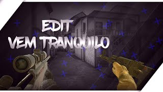Standoff 2-Mini Edit,Vem Tranquilo Vem