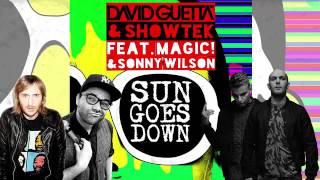 David Guetta, Showtek feat. Magic! & Sonny Wilson - Sun Goes Down (Original Mix)