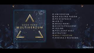 Video GOOD ROAD - MULTIVERZUM (Album Preview)