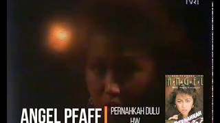 Download lagu Angel Pfaff Pernahkah Dulu Mp3