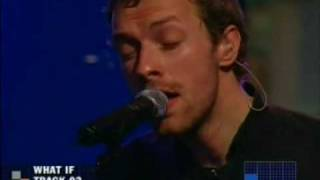 COLDPLAY - what if (live 2005)