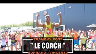 Soprano   Le Coach Feat. Vincenzo (Flashmob Officiel)