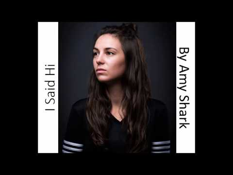 I Said Hi - Amy Shark (Lyrics)