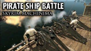 PIRATE SHIP BATTLE! - skyrim machinima