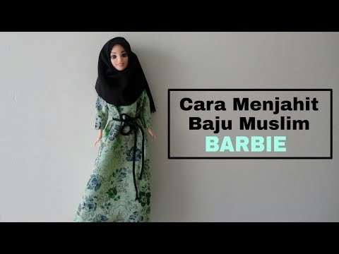 Diy Cara Membuat Baju Gamis Barbie Muslim Barbie Doll Making Dress