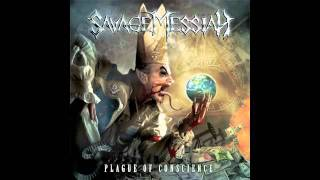 Savage Messiah - Plague Of Conscience video