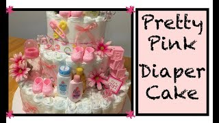 How To Make A Diaper Cake For Baby Shower || PINK FLOWERS & BOWS || Its A Girl || DIY