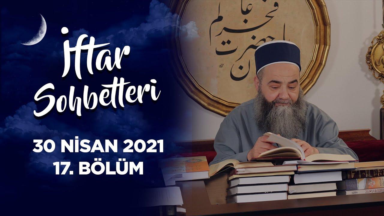 İftar Sohbetleri 2021 - 17. Bölüm