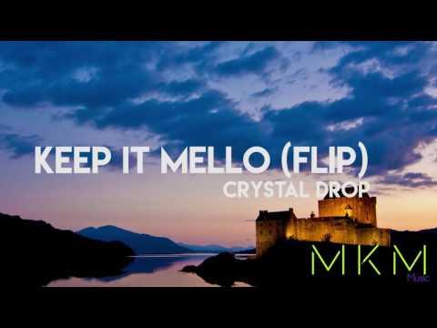 Marshemllo feat Omar LinX - Keep It Mello (Crystal Drop FLIP) [ELECTRONIC] [4K] Full Song
