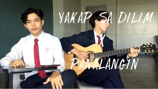 Yakap sa dilim x Panalangin (cover)