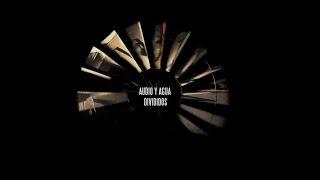 DIVIDIDOS - Audio y Agua - El 38