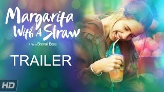 Margarita With A Straw - Official Trailer