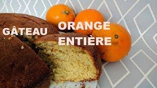 Le gâteau à l'orange entière