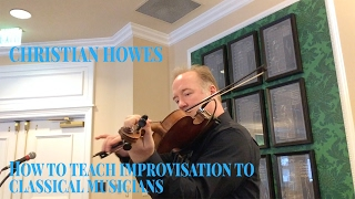 How to teach improvisation to classical musicians