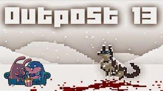 """Outpost 13 """"Месть котика"""" с Леммингом и Банзайцем"""