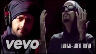 AA Bhi Ja - Aatif Aslam feat. Bohemia || Latest Bolly-Punjabi song 2017 ||