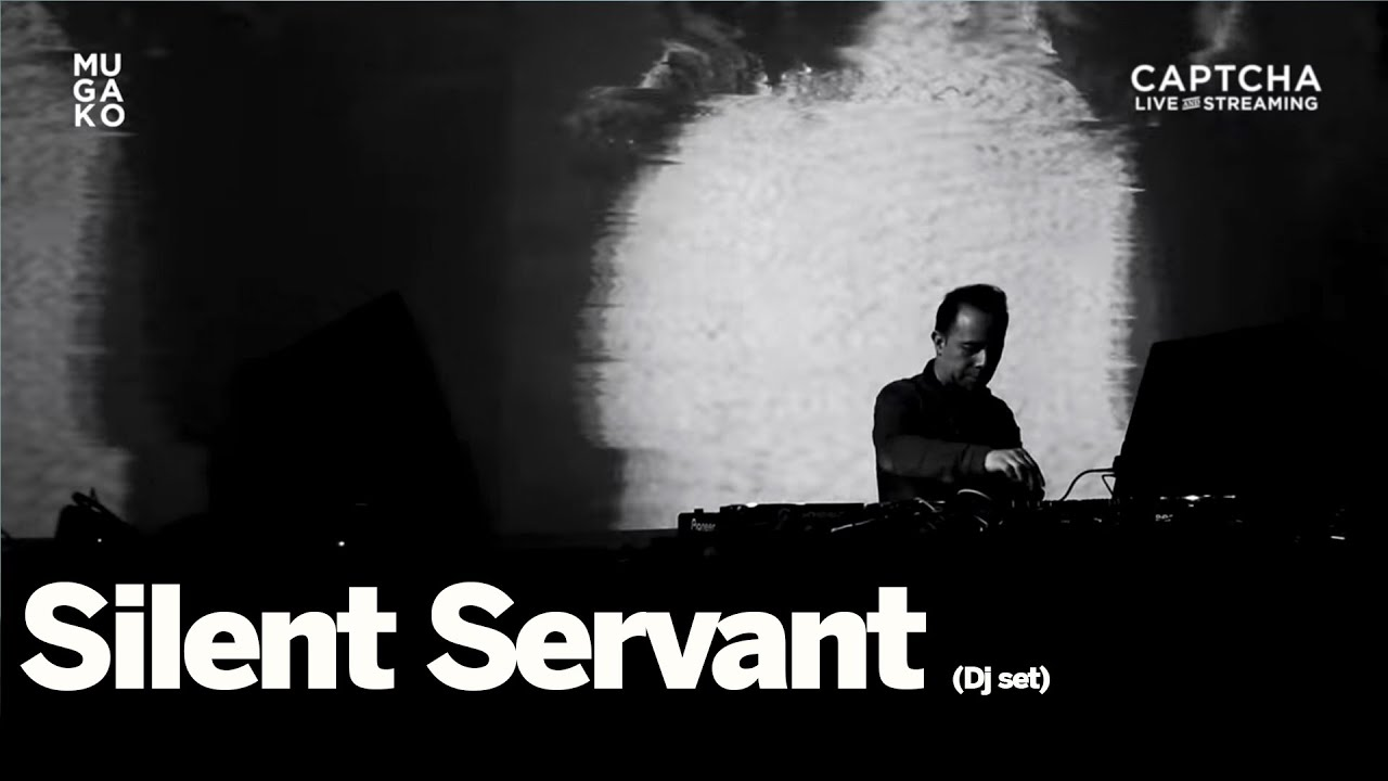 Silent Servant (Dj Set)