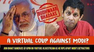 A COUP AGAINST MODI !? - Bhakt Banerjee is pissed in this week's #BudhwaarBhadaas