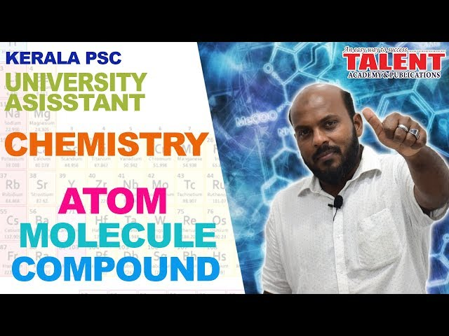 Kerala PSC Chemistry Class on Atoms Molecules Compounds in Malayalam