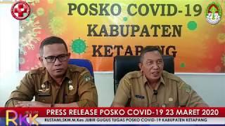 Press Release Covid -19 Kabupaten Ketapang (23 Maret 2020)