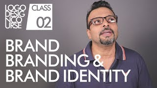 Brand, Branding & Brand Identity - Logo Design Course Class 2 In Urdu / Hindi