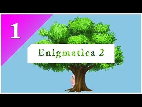 Enigmatica 2 - E01 | Batole na cestách |