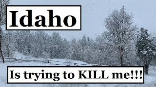 Idaho Is Trying To KILL ME!!! And The Plow Truck  (Watch before moving to Idaho)