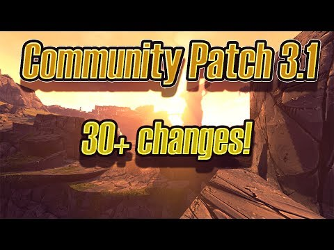 Some questions for the Community Patch :: Borderlands 2