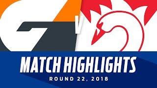 GWS v Sydney Match Highlights | Round 22, 2018 | AFL