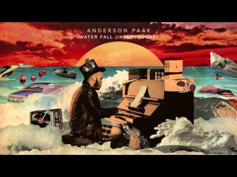 Anderson .Paak - Water Fall (Interluuube)