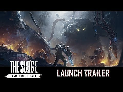 The Surge: A Walk in the Park - Launch Trailer thumbnail