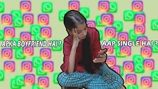 Apka Boyfriend Hai? In Girl's Message Box.