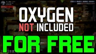 OXYGEN NOT INCLUDED ►FOR FREE | CRACKED◄