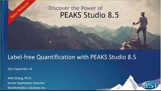 PEAKS Label Free Quantification Webinar