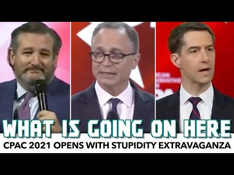 CPAC 2021 Opens With Stupidity Extravaganza
