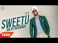Sweetu (Full Audio Song) | Diljit Dosanjh | Punjabi Audio Songs | Speed Records