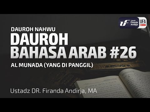 Dauroh Bahasa Arab (Nahwu) #26 – Ustadz Dr. Firanda Andirja, M.A.