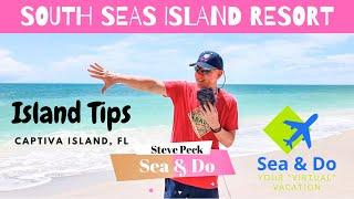 South Seas Island Resort Trip Tips- Captiva Island, Florida
