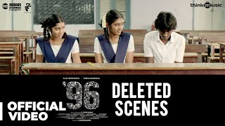 96 Movie - Deleted Scenes | Vijay Sethupathi, Trisha | Govind Vasantha | C. Prem Kumar