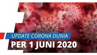 Update Corona Dunia per 1 Juni 2020, 6,28 Juta Orang Terinfeksi, Terjadi Lonjakan Kasus di Pakistan