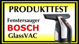 Testbericht Bosch GlassVAC