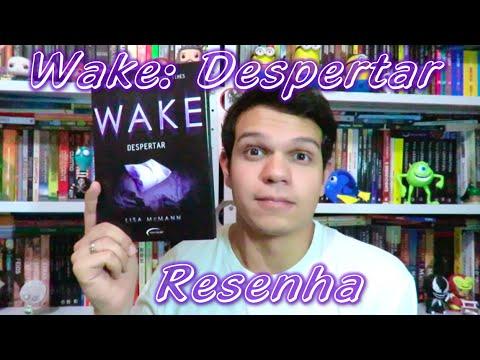 Resenha: Wake Despertar - Lisa McMann