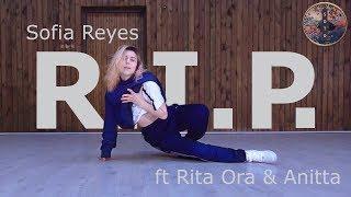 R.I.P.   SOFIA REYES FT RITA ORA & ANITTA I Jaanika Choreography