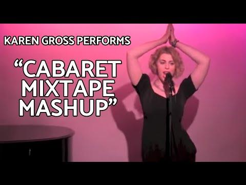 Karen Gross - Cabaret Mixtape Mashup at The Metropolitan Room NYC