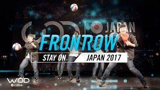 Stay On | FrontRow | World of Dance Japan Qualifier 2017 | #WODJP17